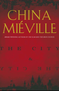 The City and the City, by China Miéville